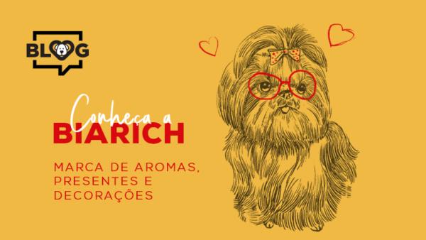 Conheça a Biarich – marca de aromas, presentes e decorações